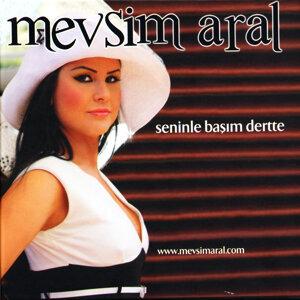 Mevsim Aral 歌手頭像
