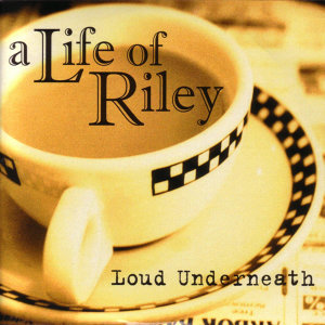 A Life Of Riley 歌手頭像