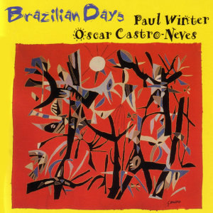 Paul Winter & Oscar Castro-Neves 歌手頭像