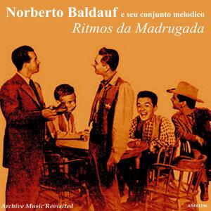 Norberto Baldauf e Seu Conjunto Melodico 歌手頭像