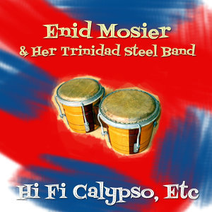 Enid Mosier & Her Trinidad Steel Band