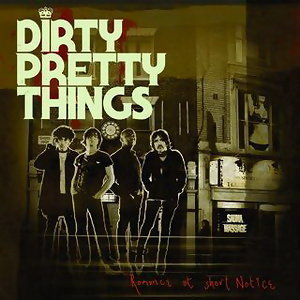 Dirty Pretty Things Artist photo