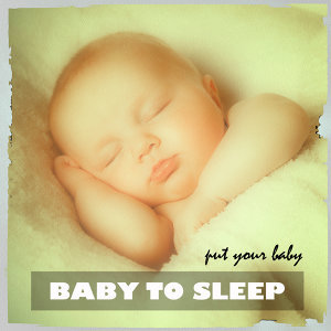 Put Your Baby to Sleep 歌手頭像