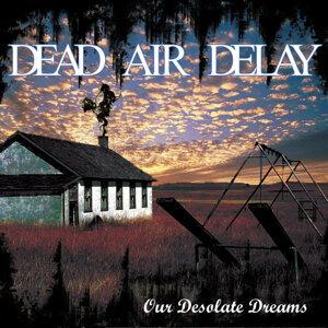 Dead Air Delay 歌手頭像