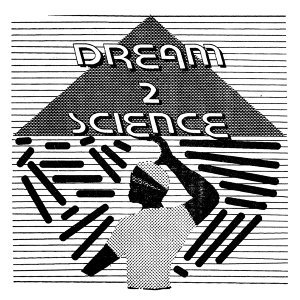 Dream 2 Science 歌手頭像