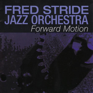 Fred Stride Jazz Orchestra 歌手頭像