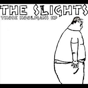 The Slights
