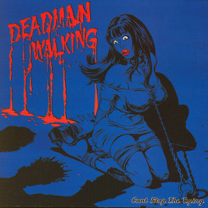 Dead Man Walking  The Score アーティスト写真
