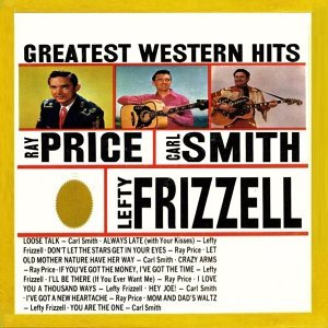 Carl Smith, Lefty Frizzell, Ray Price 歌手頭像
