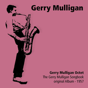 Gerry Mulligan Octet 歌手頭像
