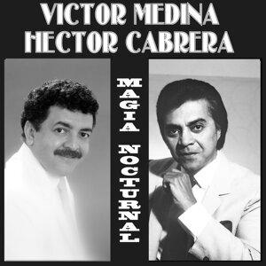 Hector Cabrera y Victor Medina 歌手頭像