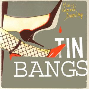 Tin Bangs 歌手頭像