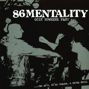 86 Mentality
