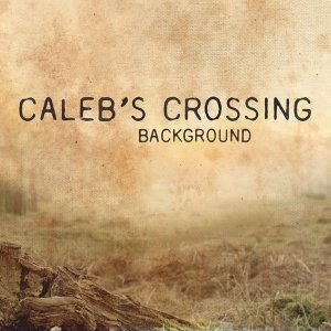 Caleb's Crossing 歌手頭像
