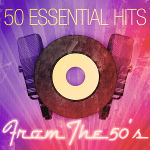 50 Essential Hits From The 50's 歌手頭像