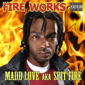Madd Love Spit Fire 歌手頭像
