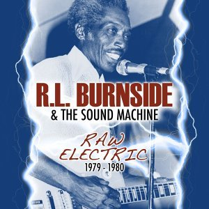 R.L. Burnside & The Sound Machine