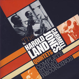 The Harold Land & Carmell Jones Quintets 歌手頭像