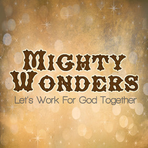 Mighty Wonders