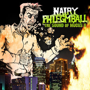 Hairy Phlegmball 歌手頭像