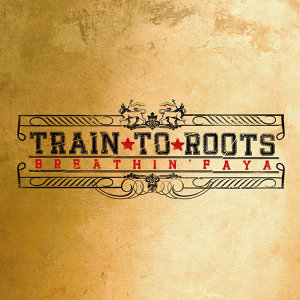 Train To Roots 歌手頭像