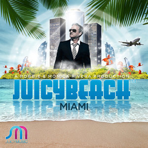 Juicy Beach Miami 2012 歌手頭像