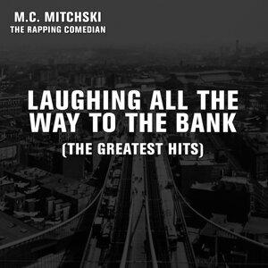 MC Mitchski the Rapping Comedian 歌手頭像