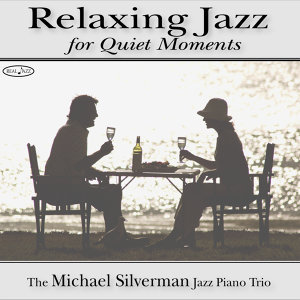 Michael Silverman Jazz Piano Trio