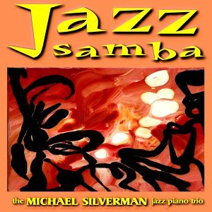 The Michael Silverman Jazz Piano Trio