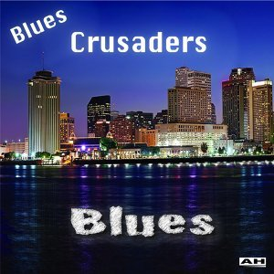 Blues Crusaders 歌手頭像