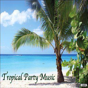 Tropical Party Music 歌手頭像