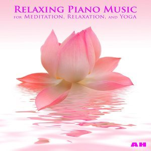 Relaxing Piano Music for Meditation, Relaxation, and Yoga 歌手頭像