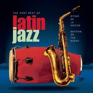 Ritmo de la Noche/Rhythm Of The Night - The Very Best Of Latin Jazz 歌手頭像