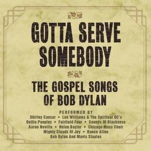 Gotta Serve Somebody - The Gospel Songs Of Bob Dylan 歌手頭像