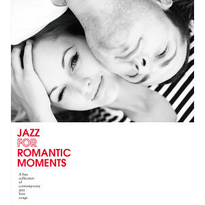 Jazz For Romantic Moments (爵士浪漫時光)