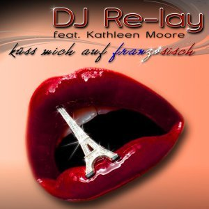 DJ Re-Lay feat. Kathleen Moore 歌手頭像