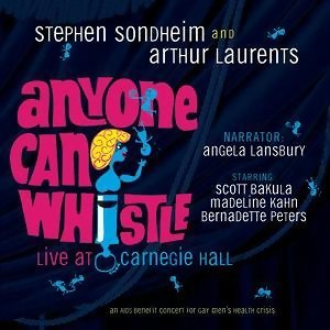 Anyone Can Whistle - Live At Carnegie Hall 歌手頭像