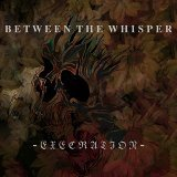 Between the Whisper
