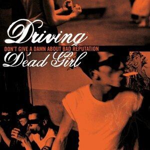 Driving Dead Girl 歌手頭像