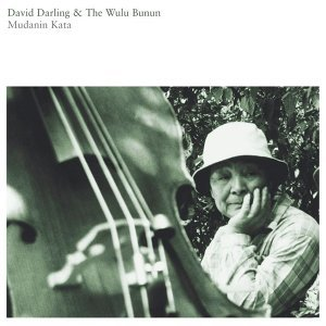 David Darling & The Wulu Bunun
