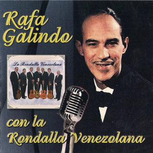 Rafa Galindo con La Rondalla Venezolana 歌手頭像