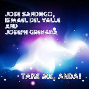 Jose Sandiego, Ismael Del Valle, Joseph Grenada 歌手頭像
