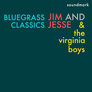 Jim and Jesse  and the Virginia Boys 歌手頭像