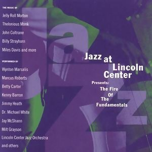 Jazz At Lincoln Center Presents: The Fire Of The Fundamentals アーティスト写真