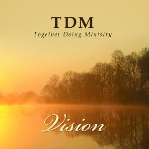 TDM (Together Doing Ministry) 歌手頭像