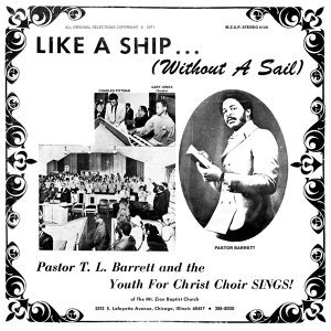 Pastor T.L. Barrett and the Youth for Christ Choir 歌手頭像