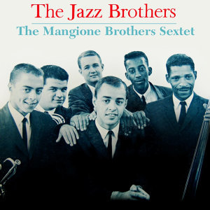 Mangione Brothers Sextet 歌手頭像