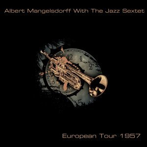 Albert Mangelsdorff With The Jazz Sextet 歌手頭像