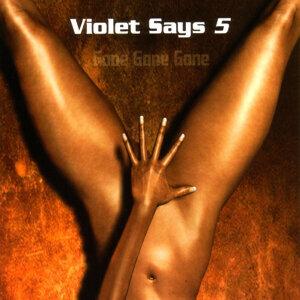 Violet Says 5 歌手頭像