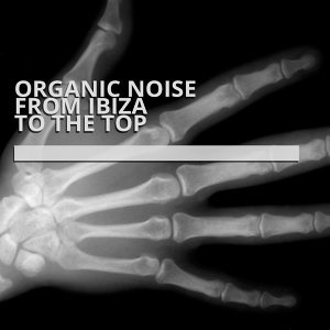 Organic Noise From Ibiza